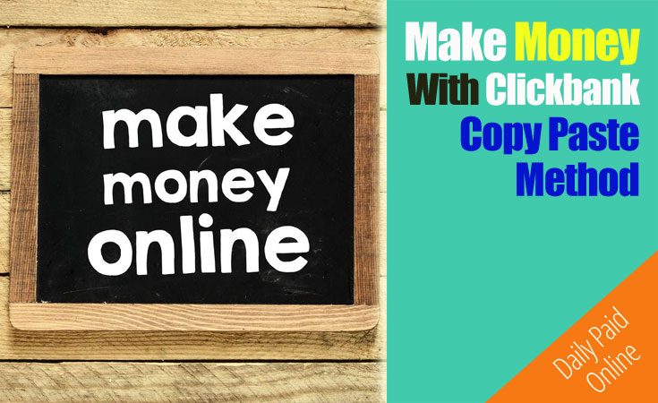 Make Money With Clickbank Copy Paste Method