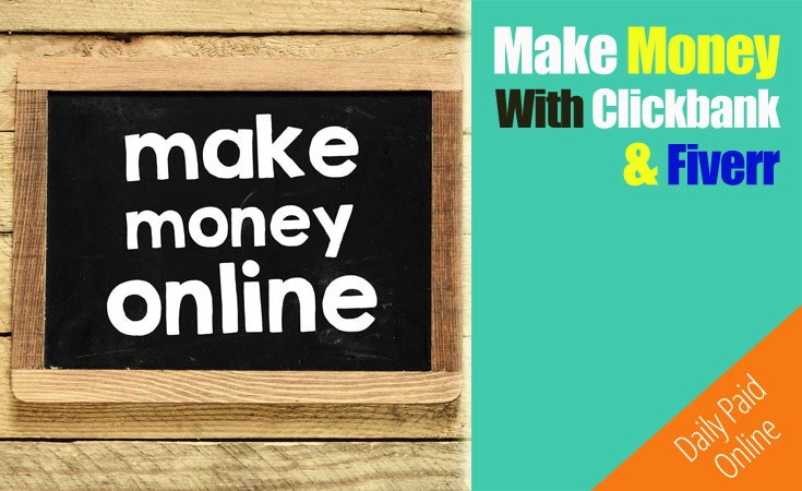 Make Money With Clickbank and Fiverr