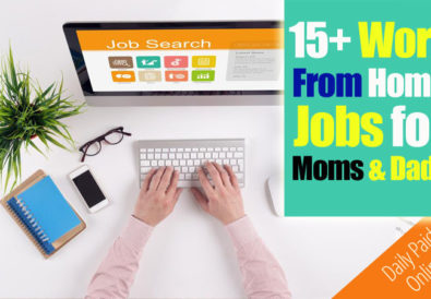 Work From Home Jobs for Moms & Dads
