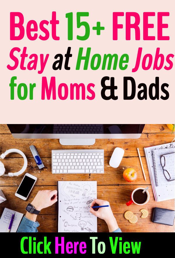 Best FREE Stay at Home Jobs for Moms & Dads