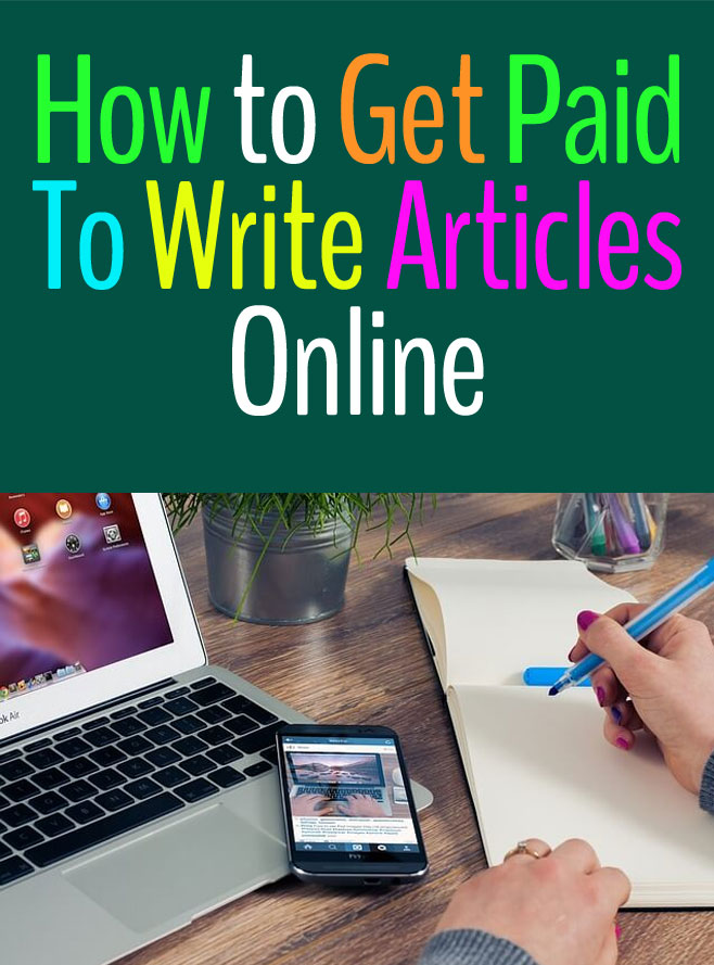 Need To Get Paid To Write Freelance Articles ?