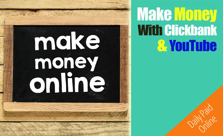Make Money With Clickbank and YouTube