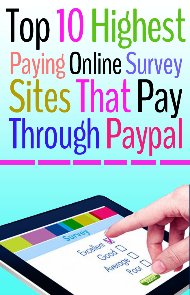 Top 10 Highest Paying Online Survey Sites That Pay Through Paypal