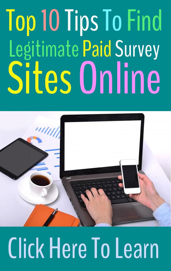 Top 10 Tips To Find Legitimate Paid Survey Sites Online