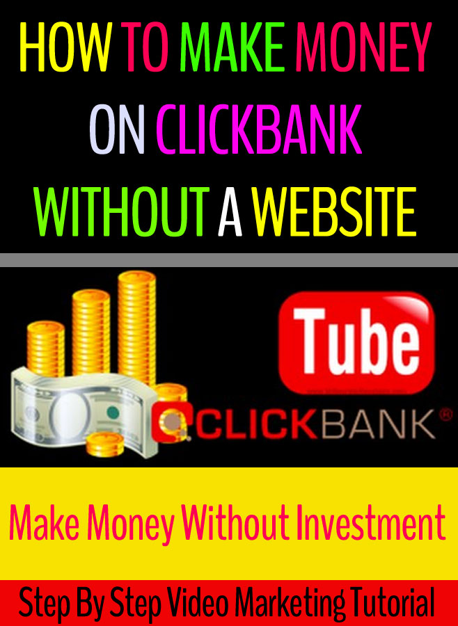 How to make money on clickbank without a website