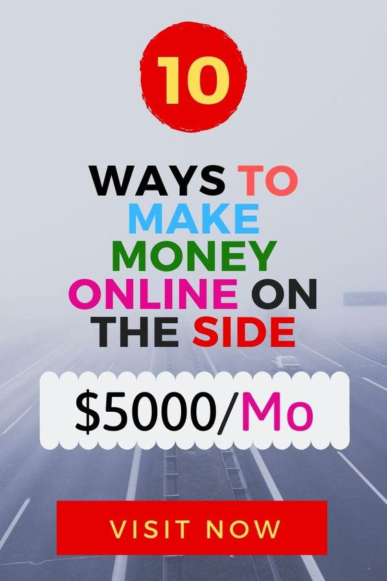 10 Ways To Make Money Online On The Side