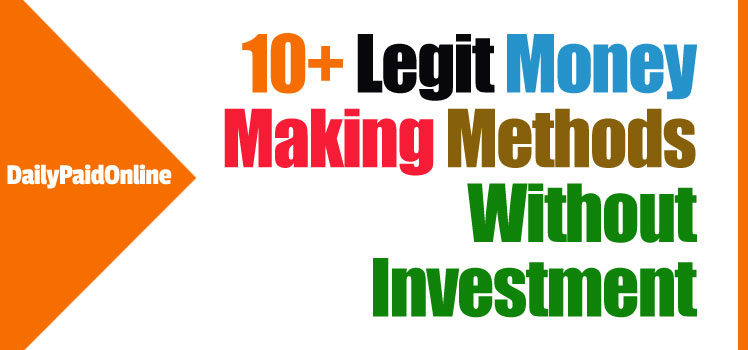 Top 10 Legit Ways To Make Money Online Without Investment