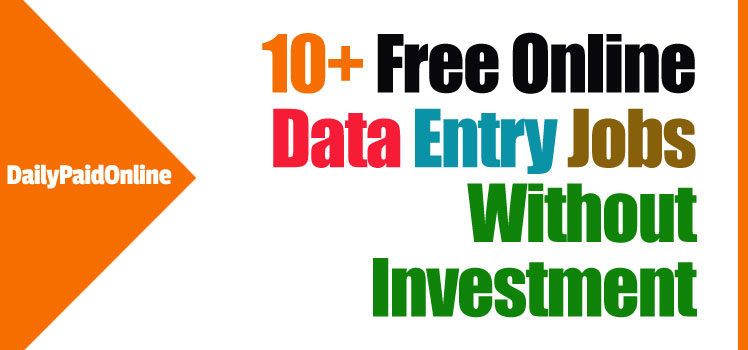 Top 10+ Legitimate Online Data Entry Jobs Without Investment