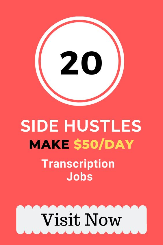 20 Side Hustle Ideas Real Transcription Jobs