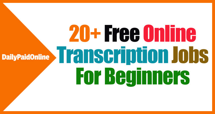 Online Transcription Jobs For Beginners Without Investment