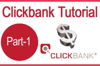 Clickbank Tutorial Part 1