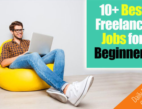10+ Best Freelance Jobs for Beginners (Make $500 – $1000 A Month)