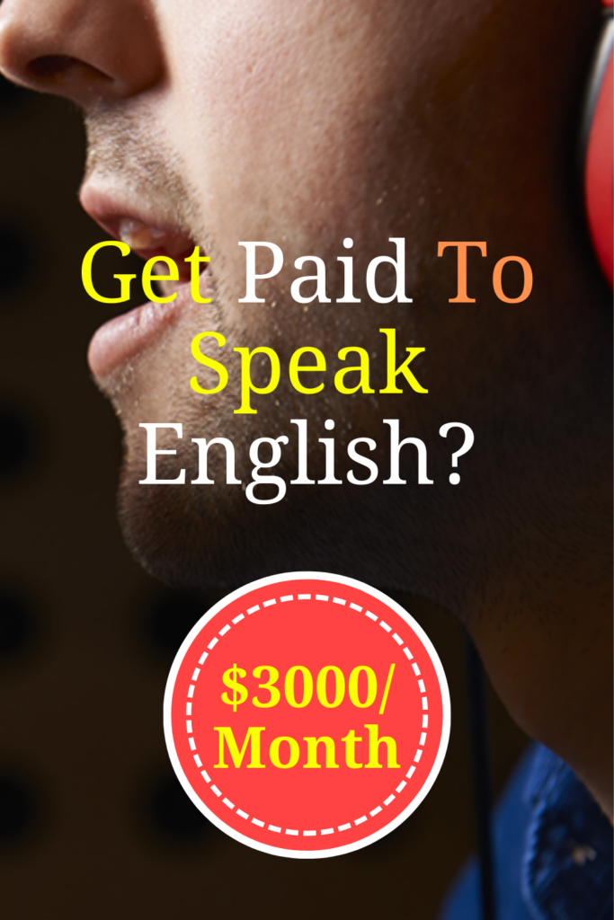 Get Paid To Speak English