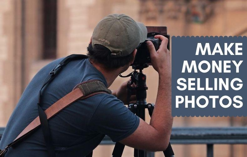 Make Money Selling Photos