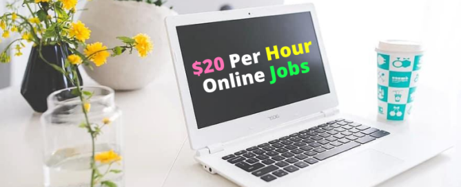7 Best Online Jobs Paying $20 Per Hour