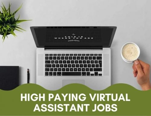 10 Best Virtual Assistant Jobs – High Paying Work From Home Jobs That Makes Over $3000/Month