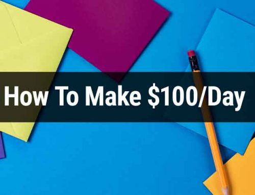 35 Creative Ideas To Make $100/Day – Fastest Ways To Earn Money From Home
